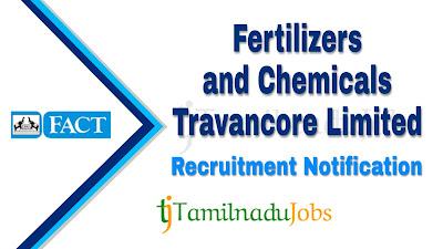 FACT recruitment 2019 , FACT Recruitment Notification 2019, govt jobs in tamil nadu