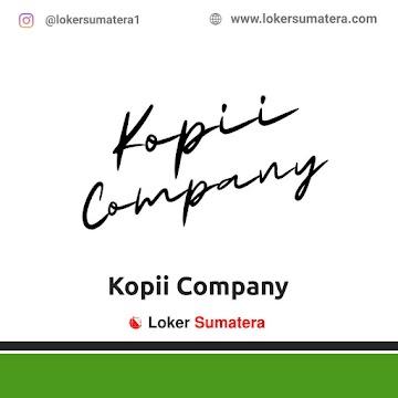 Lowongan Kerja Pekanbaru: Kopii Company Mei 2021
