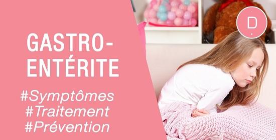 Maladies infantiles | Soigner une Gastro-entérite