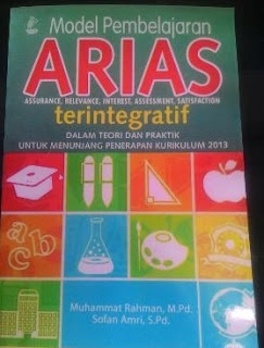 Model Pembelajaran Assurance, Relevance, Interest, Assessment, and Satisfaction (ARIAS)
