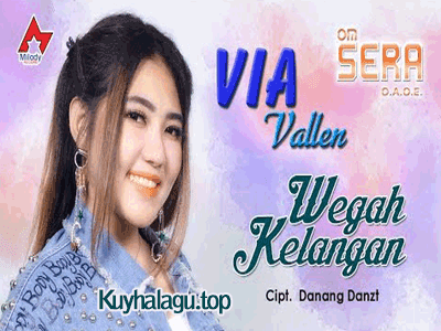 Via Vallen - Wegah Kelangan mp mp4 3gp