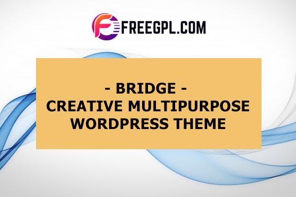 Bridge - Creative Multipurpose WordPress Theme Nulled Download Free