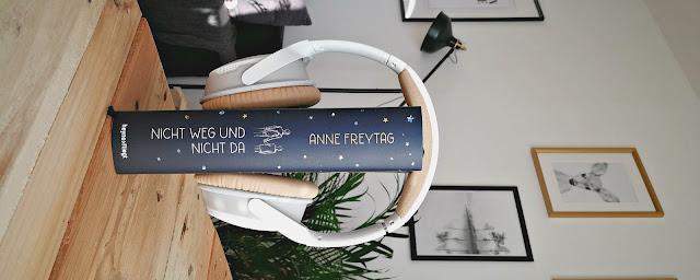 [Anzeige] Nicht weg und nicht da - Anne Freytag