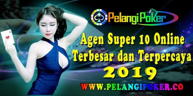 Agen-Super-10-Online-Terbesar-dan-Terpercaya-2019