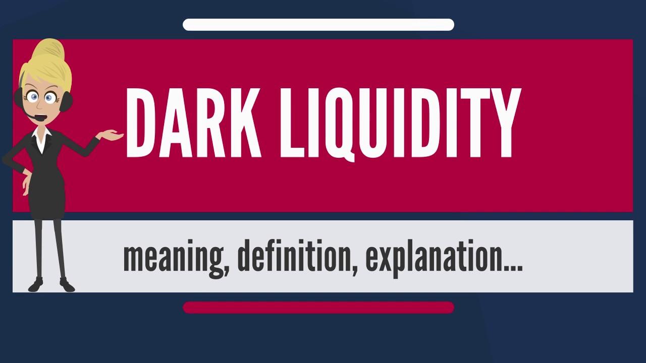 Dark Pool Liquidity гэж юу вэ?