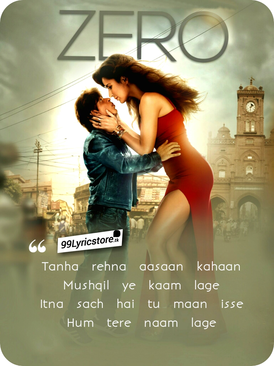 Zero movie Song Lyrics, Ann Bann Zero movie Song Lyrics, Latest Song Lyrics 2018, Latest Bollywood Movie Song Lyrics 2018, Shahrukh Khan Song Lyrics, Katrina Kaif Song Lyrics, Zero Ann Bann Lyrics, Ann Bann Lyrics Zero, Kunal Ganjawala Song Lyrics Zero, Love Song Lyrics, Zero movie Song images
