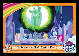 My Little Pony To Where and Back Again - Part 1 Series 5 Trading Card