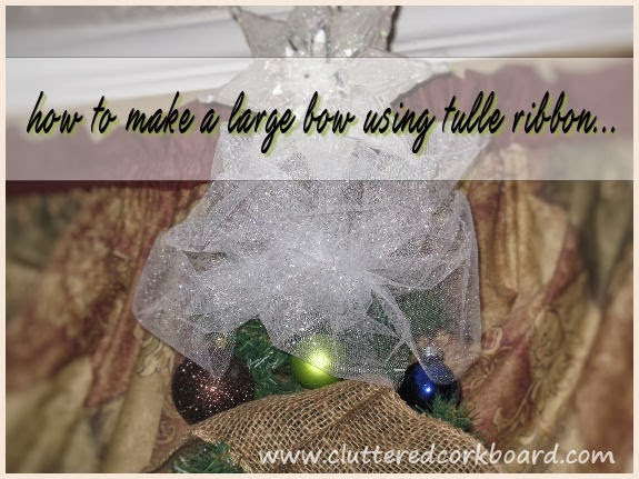 Tutorial - Making a Large Poufy Bow out of tulle ribbon...
