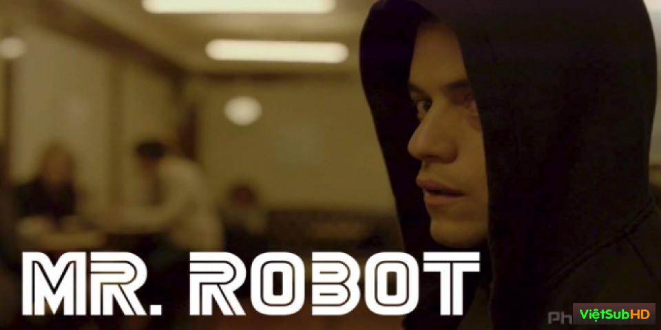 Phim Siêu Hacker: Season 1 Hoàn Tất (10/10) VietSub HD | Mr Robot: Season 1 2015