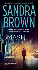 Book Review: Smash Cut, by Sandra Brown