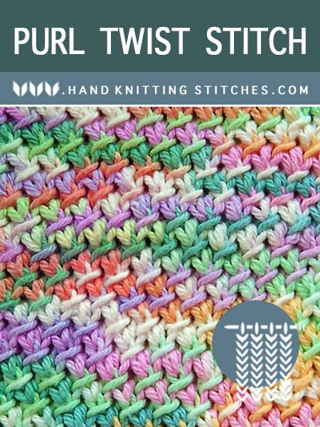The Art of Hand Knitting - Purl Twist Textured #Knitting Pattern.