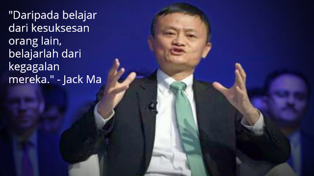 20 Kata Kata Bijak Dan Motivasi Jack Ma Pendiri Alibaba Kaskus
