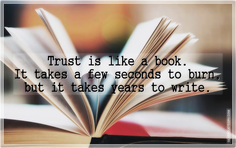 Trust Is Like A Book, Picture Quotes, Love Quotes, Sad Quotes, Sweet Quotes, Birthday Quotes, Friendship Quotes, Inspirational Quotes, Tagalog Quotes
