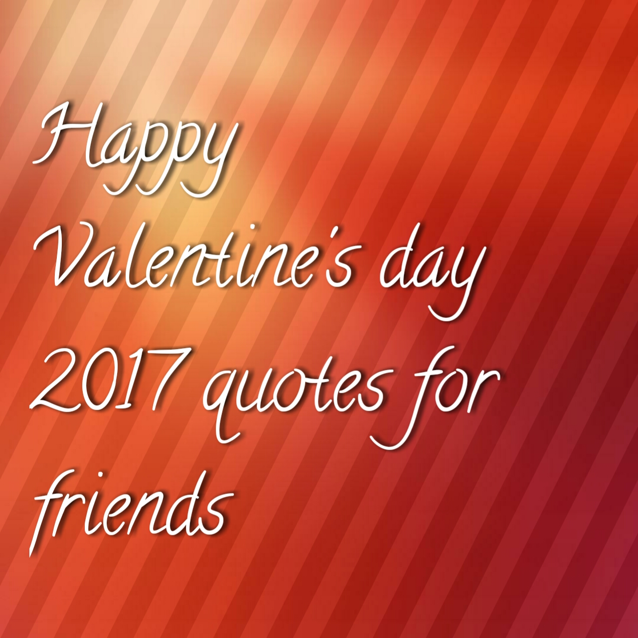 Valentines Quotes For Friends Happy Valentines Day Quotes For Friends2017 Valentines Day