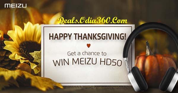 Meizu Thanksgiving Contest win MEIZU HD50 Headphones