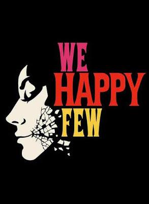 We Happy Few (2016) Sinopsis