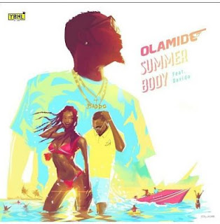 "video: Olamide - ""Summer Body"" featuring Davido"