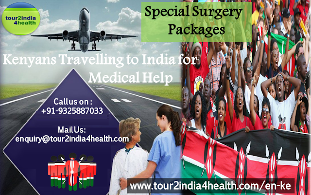 Special Surgery Packages for Kenyans Travelling to India for Medical Help