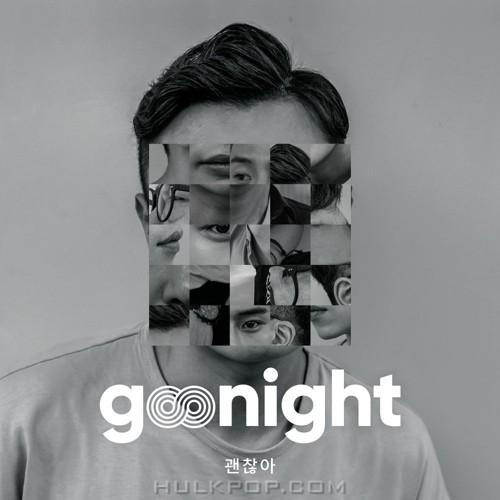 GooNight – 괜찮아 (Feat. 정유종 Of 데이브레이크) – Single