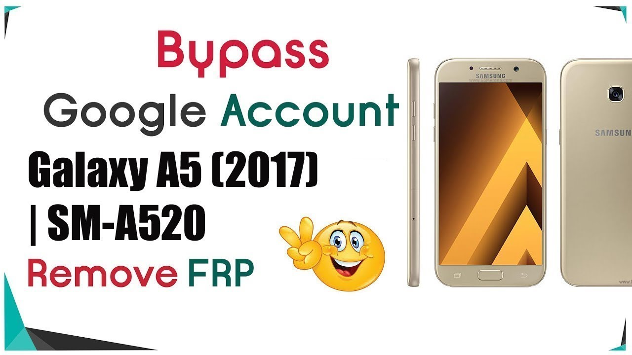 Samsung A5 2017 FRP unlock | Easy Root Android Phone