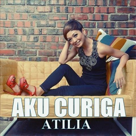 Atilia - Aku Curiga MP3