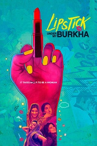 Watch Lipstick Under My Burkha Online Free in HD