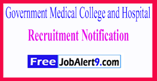 GMCH Government Medical College and Hospital Recruitment Notification 2017 Last Date 21-06-2017