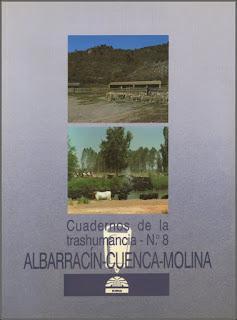 Cuadernos de la trashumancia. Albarracín-Cuenca-Molina