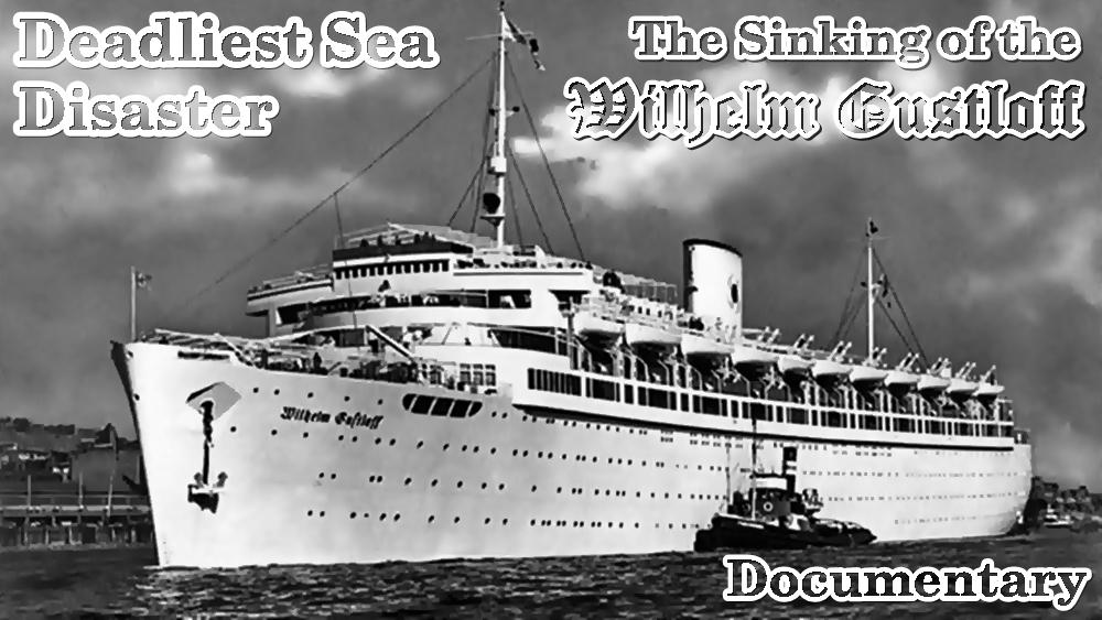 Underwater Videos By Cvp The Sinking Of The Wilhelm