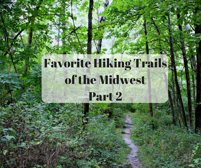 Midwest travel writers' picks for favorite hiking trails in the Midwest