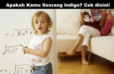 Apakah Kamu Seorang Indigo? Cek disini!