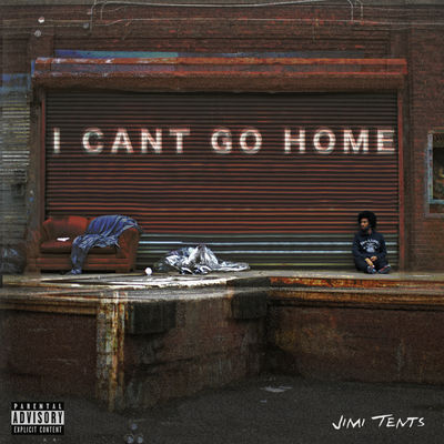 Jimi Tents - I Can't Go Home - Album Download, Itunes Cover, Official Cover, Album CD Cover Art, Tracklist