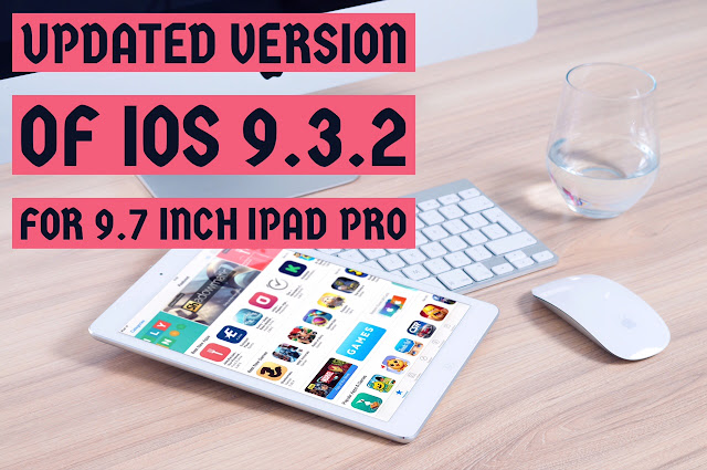 So to fix bricking bug issue for all iPad Pro user, Apple has released a new build of iOS 9.3.2 for the 9.7-inch iPad Pro.