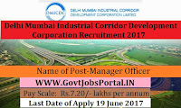 Delhi Mumbai Industrial Corridor Development Corporation Recruitment 2017– Manager Officer