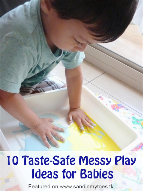 Ten great messy play ideas for babies that are safe if they put them in their mouths too!