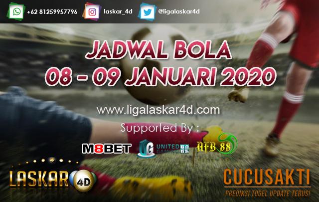 JADWAL BOLA JITU TANGGAL 08 – 09 JANUARI 2020