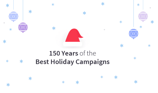 150 Years of the Best Holiday Campaigns