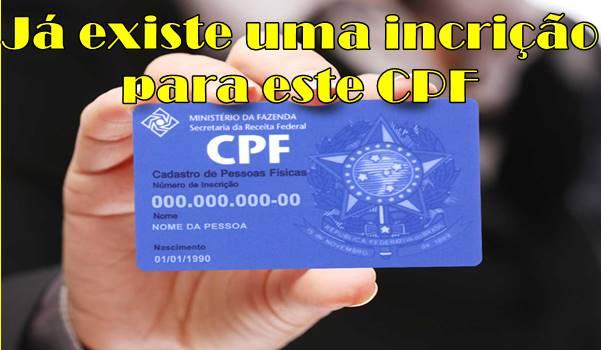 Já existe uma inscrição para esse CPF