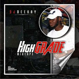 MixTape: Dj Deekay - HighGrade