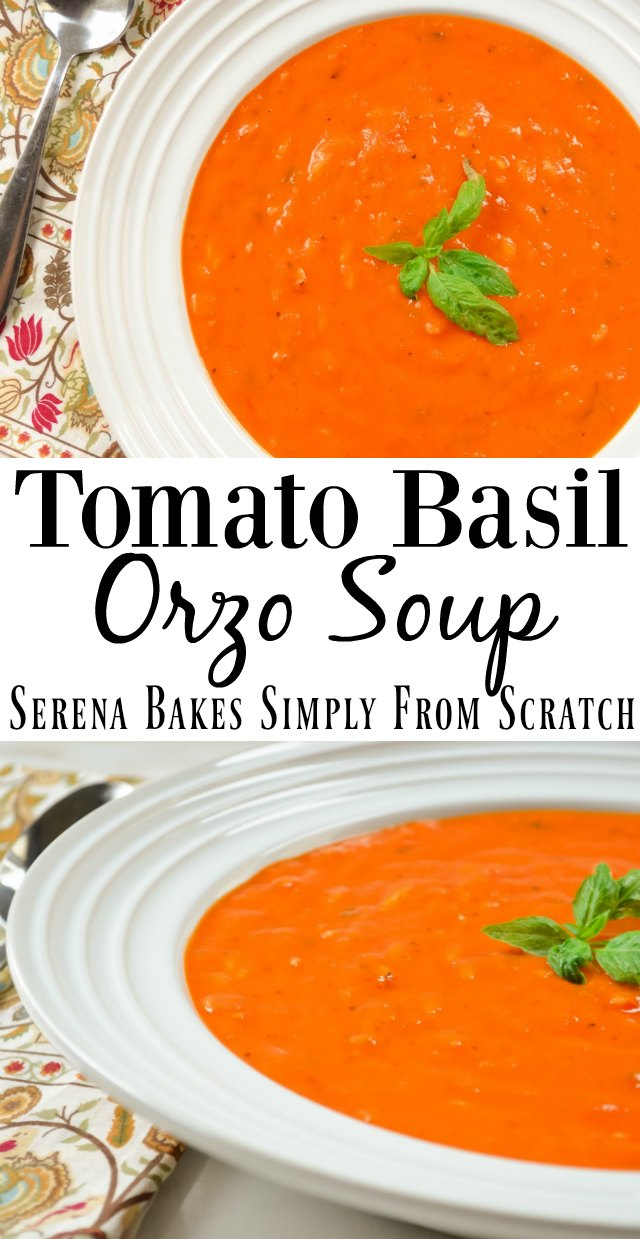 How to make Roasted Tomato Basil Orzo Soup recipe with fresh tomatoes from Serena Bakes Simply From Scratch.
