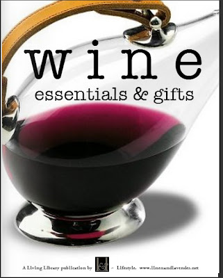 Wine Essentials & Gifts - A Living Library Publication by linenandlavender.net - http://glossi.com/linenlavender/62851-w-i-n-e-essentials-gifts