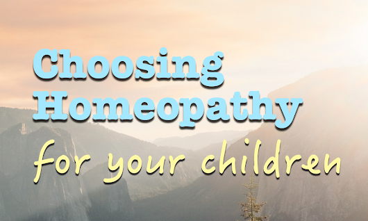 Homeopathy for Children (Paediatric Disorder)