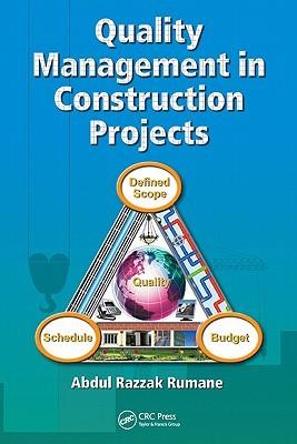 Download QUALITY MANAGEMENT IN CONSTRUCTION by Abdul Razzak Rumane Pdf
