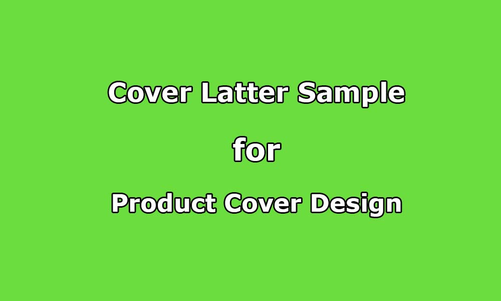 Cover Letter Sample for Product Design and Cover Design ...