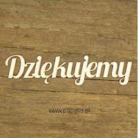 http://www.papelia.pl/tekturka-napis-dziekujemy-01-3szt-p-646.html