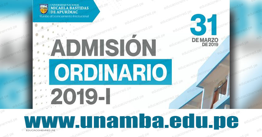 Resultados UNAMBA 2019-1 (Domingo 31 Marzo) Lista de Ingresantes - Examen Admisión Ordinario - Universidad Nacional Micaela Bastidas de Apurímac - www.unamba.edu.pe