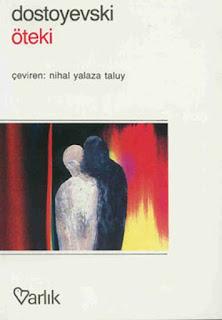 Fyodor Mihayloviç Dostoyevski - Öteki