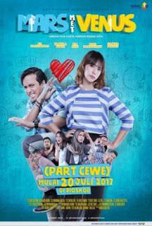 Mars Met Venus Part Cewe merupakan film drama komedi Indonesia tahun  Download Mars Met Venus (Part Cewe) (2017) Full Movie