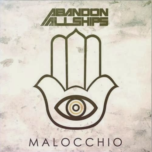 Abandon All Ships - Malocchio