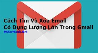 Cách Tìm Và Xóa Email Có Dụng Lượng Lớn Trong Gmail